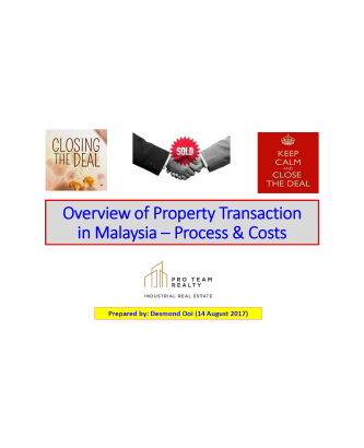 Overview of Property Transaction in Malaysia - Process & Costs